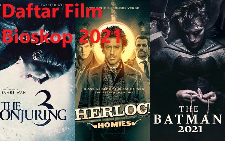 Daftar Film Bioskop 2021